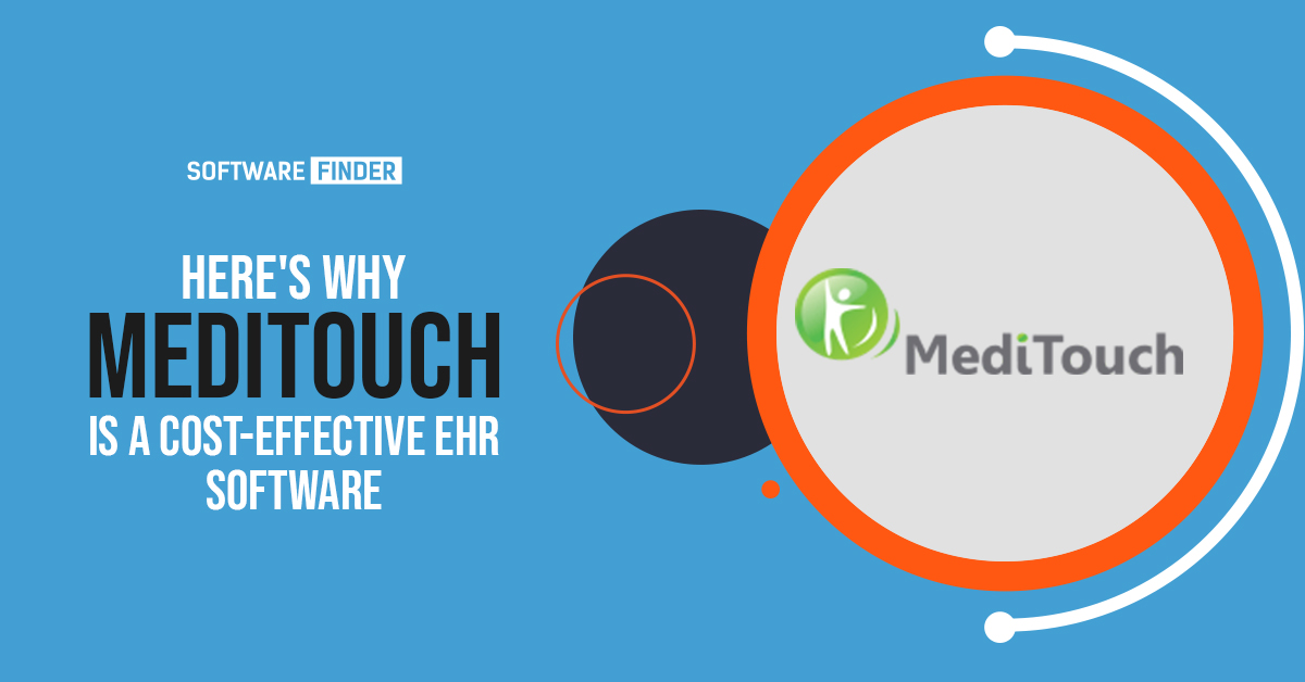 Here's-Why-MediTouch-Is-a-Cost-effective-EHR-Software