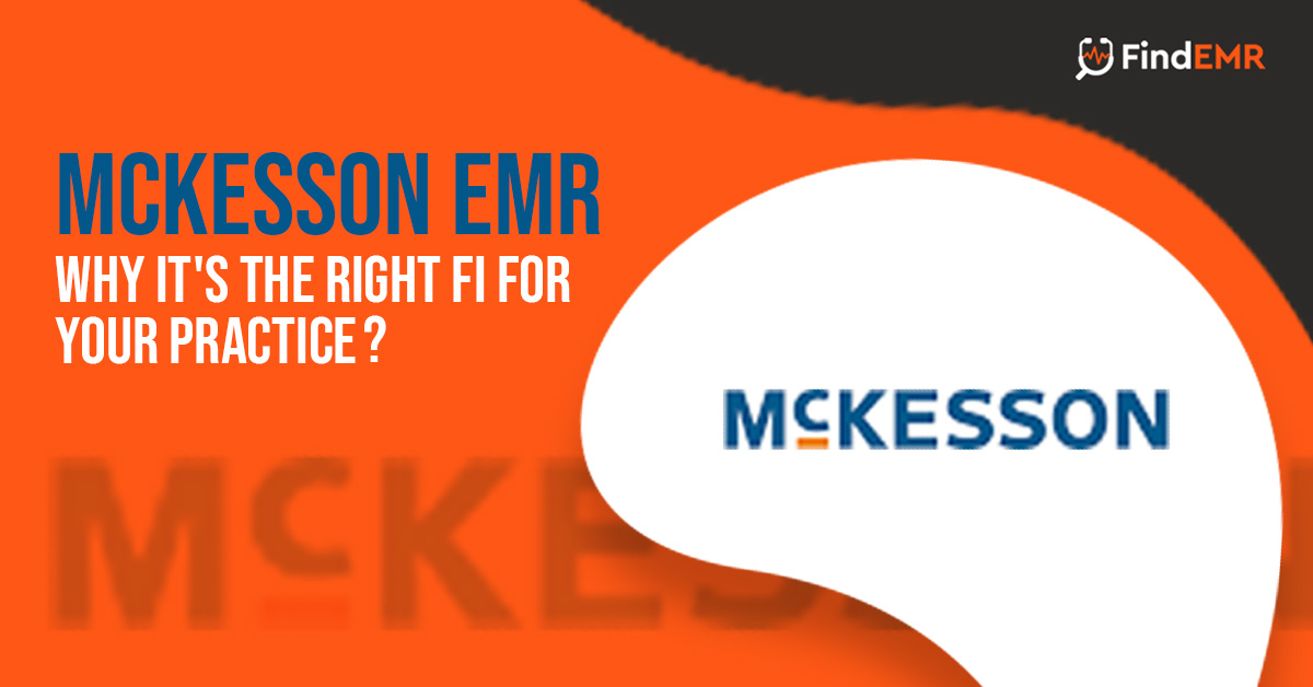 McKesson-EMR-Why-it's-the-right-fi-for-your-practice