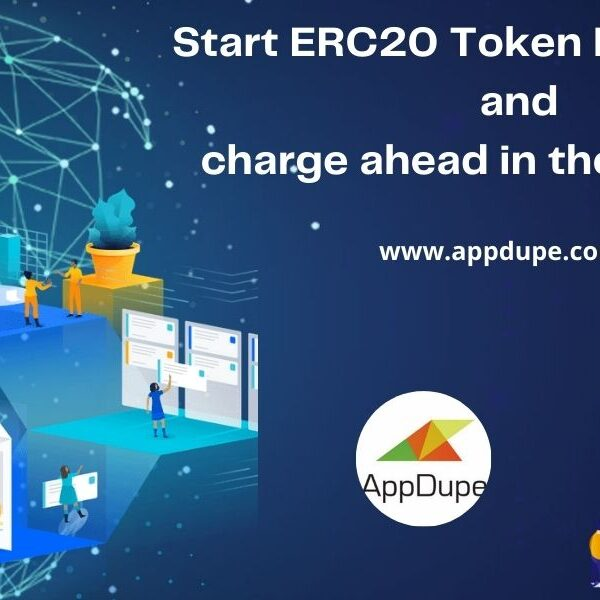 Start ERC20 Token Development and charge ahead in the crypto era